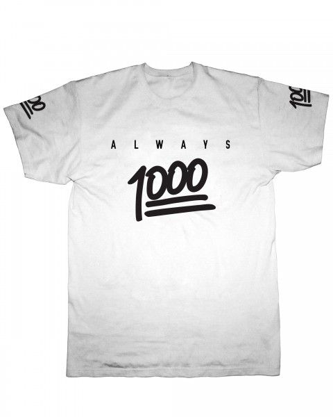 Always 1000 T-Shirt